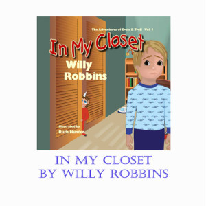 In My Closet by Willy Robbins